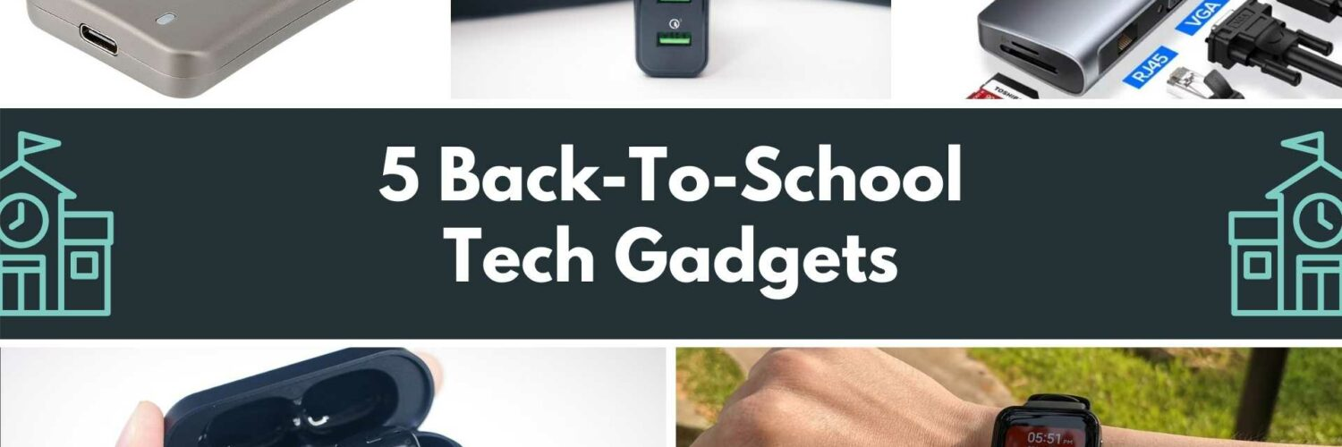5 Back-To-School Tech Gadgets