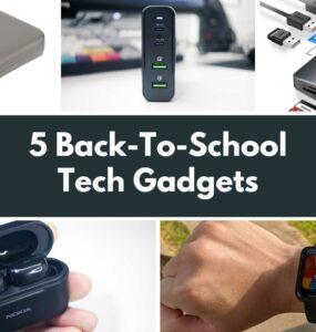5 Back-To-School Tech Gadgets